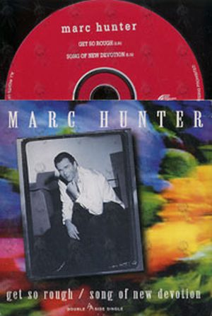 HUNTER-- MARC - Get So Rough / Song Of New Devotion - 1