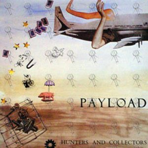 HUNTERS AND COLLECTORS - Payload - 1