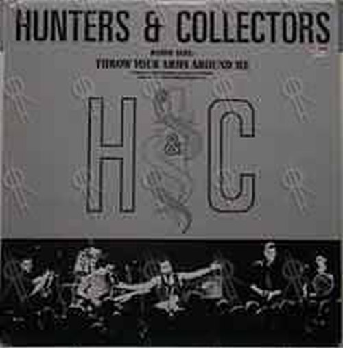 HUNTERS AND COLLECTORS - Throw Your Arms Around Me - 1