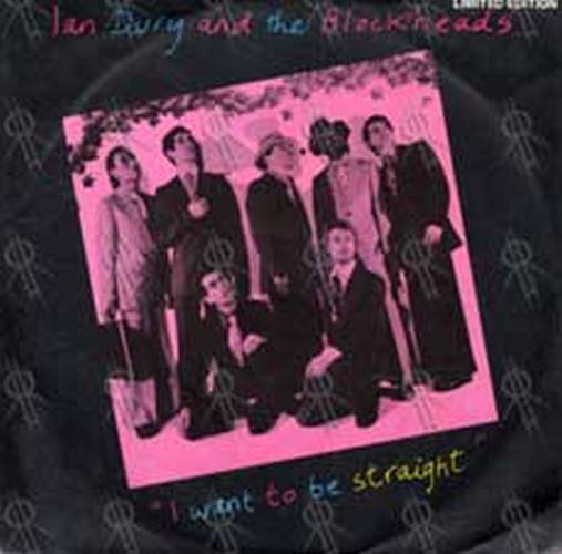 IAN DURY AND THE BLOCKHEADS - I Want To Be Straight - 1
