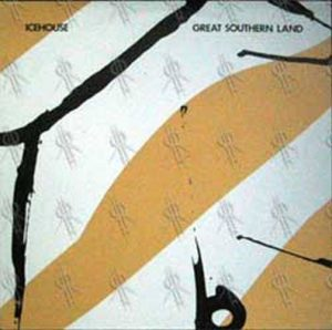 ICEHOUSE - Great Southern Land - 1