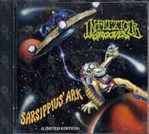 INFECTIOUS GROOVES - Sarsippius ' Ark (Limkited Edition) - 1