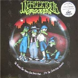 INFECTIOUS GROOVES - The Plague That Makes Your Booty Move ... It's The Infectious Grooves - 1