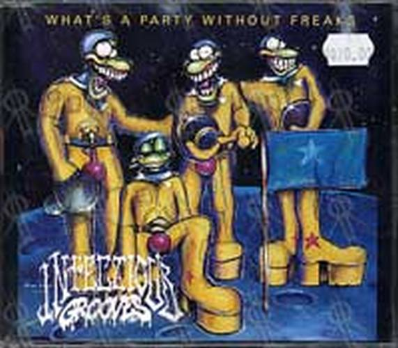 INFECTIOUS GROOVES - These Freaks Are Here To Party - 1