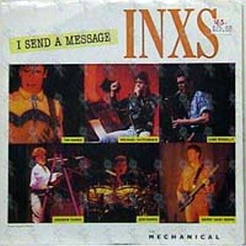 INXS - I Send A Message - 1