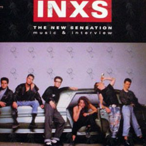 INXS - The New Sensation: Music & Interview - 1
