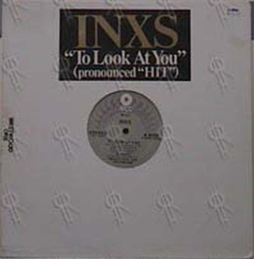 INXS - To Look At You - 1