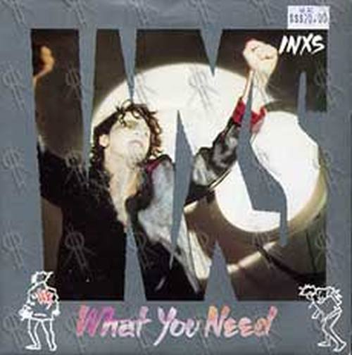 INXS - What You Need - 1