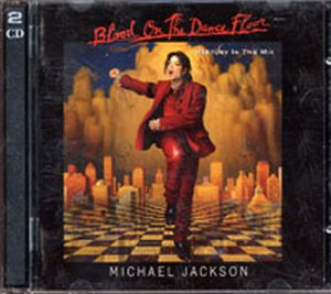 JACKSON-- MICHAEL - Blood On The Dance Floor: History In The Mix - 1