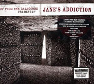 JANE'S ADDICTION - Up From The Catacombs: The Best Of Jane's Addiction - 1