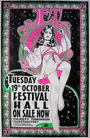 JET - Festival Hall Melbourne - Tuesday 19th October 2004 - Gig Poster - 1