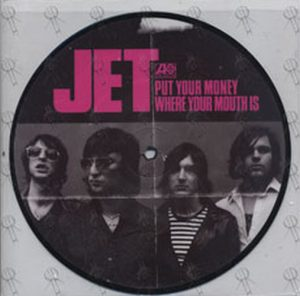 JET - Put Your Money Where Your Mouth Is - 1