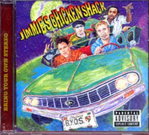 JIMMIE'S CHICKEN SHACK - Bring Your Own Stereo - 1