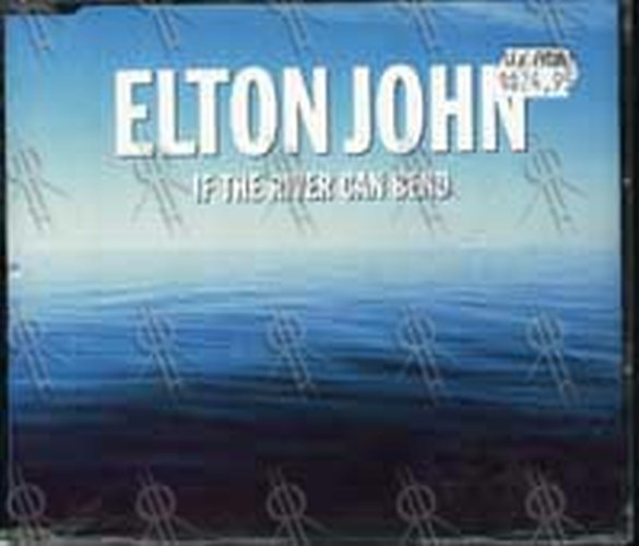 JOHN-- ELTON - If The River Can Bend - 1