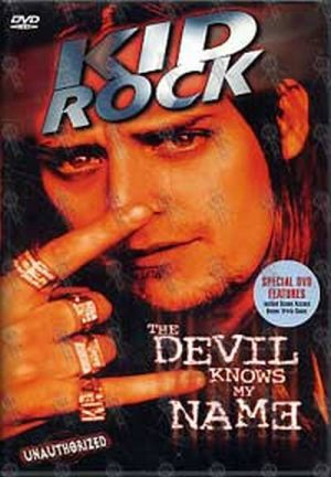 KID ROCK - The Devil Knows My Name (Unauthorized) - 1