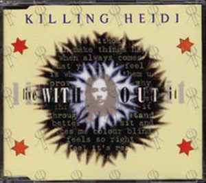 KILLING HEIDI - Live Without It - 1