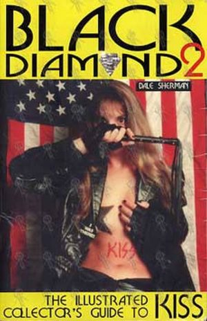 KISS - Black Diamond 2: The Illustrated Collector's Guide To Kiss - 1