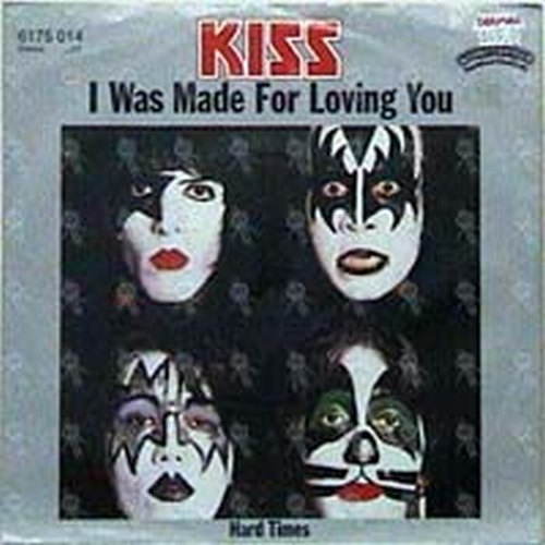 KISS - I Was Made For Loving You - 1