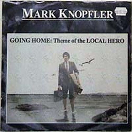 KNOPFLER-- MARK - Going Home : Theme Of The Local Hero - 1