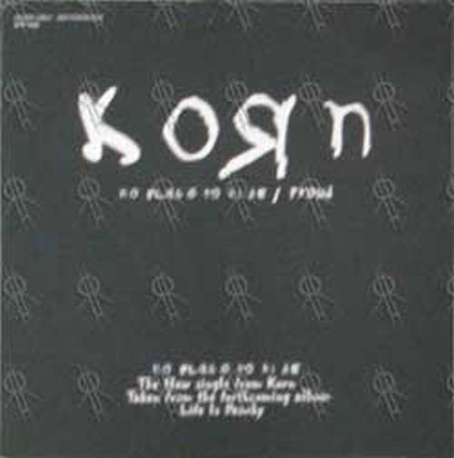 KORN - No Place To Hide / Proud - 1