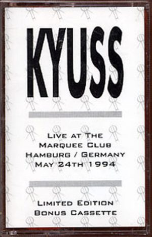 KYUSS - Live At The Marquee Club