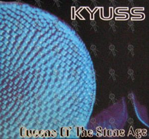 KYUSS QUEENS OF THE STONE AGE - Kyuss & Queens Of The Stone Age - 1