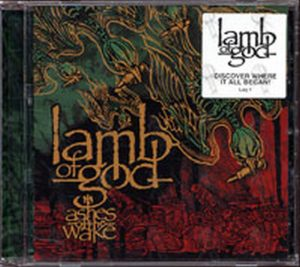 LAMB OF GOD - Ashes Of The Wake - 1