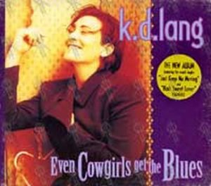 LANG-- K.D. - Even Cowgirls Get The Blues - 1