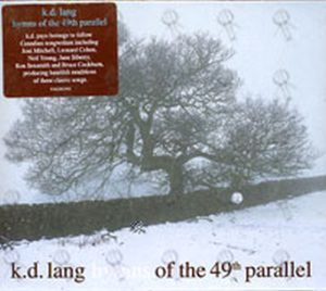 LANG-- K.D. - Hymns Of The 49th Parallel - 1
