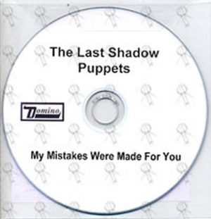 LAST SHADOW PUPPETS-- THE - My Mistakes Were Made For You - 1