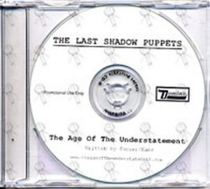 LAST SHADOW PUPPETS-- THE - The Age Of The Understatement - 1