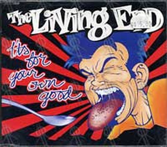 LIVING END-- THE - It's For Your Own Good - 1