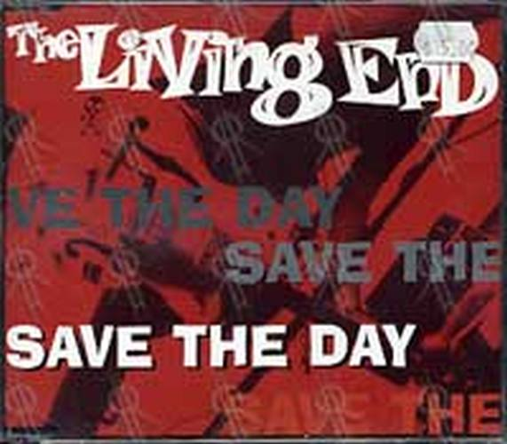 LIVING END-- THE - Save The Day - 1