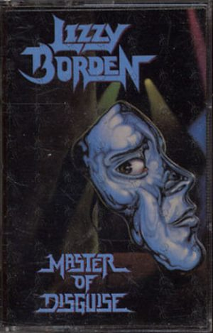 LIZZY BORDEN - Master Of Disguise - 1