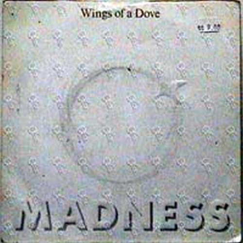 MADNESS - Wings Of A Dove - 1