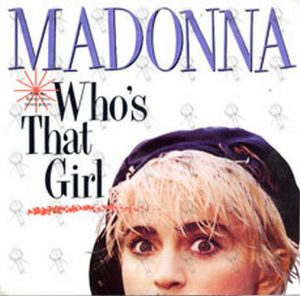 MADONNA - Who's That Girl - 1