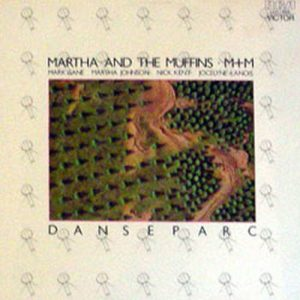 MARTHA AND THE MUFFINS - Danseparc - 1
