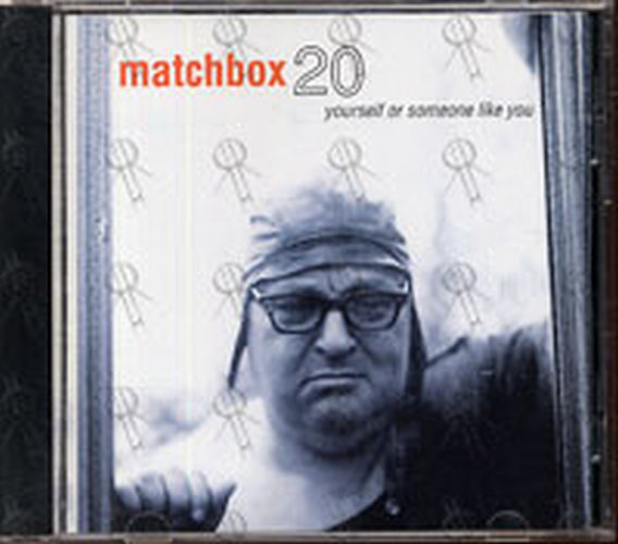 MATCHBOX 20 - Yourself Or Someone Like You - 1