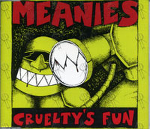 MEANIES-- THE - Cruelty's Fun - 1