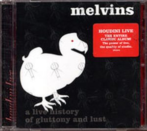MELVINS - A Live History Of Gluttony And Lust - 1