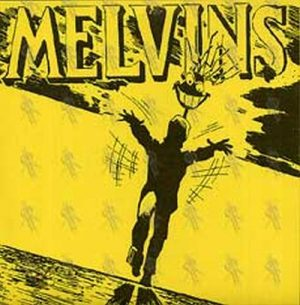 MELVINS - With Yo' Heart