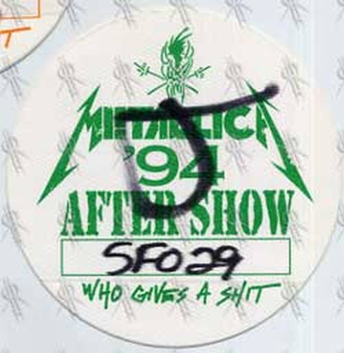 METALLICA - 'Who Gives A Shit' 1994 Tour After Show Pass - 1