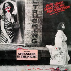 MIDLER-- BETTE - Songs For The New Depression - 1