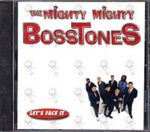MIGHTY MIGHTY BOSSTONES-- THE - Let's Face It - 1