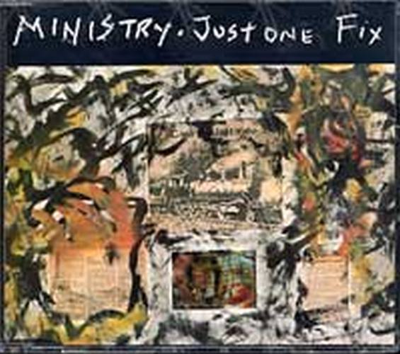 MINISTRY - Just One Fix - 1