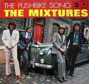 MIXTURES-- THE - The Pushbike Song - 1