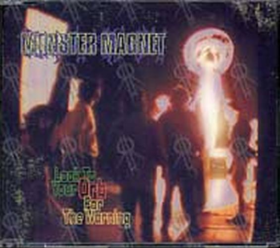 MONSTER MAGNET - Look To Your Orb For Warning - 1
