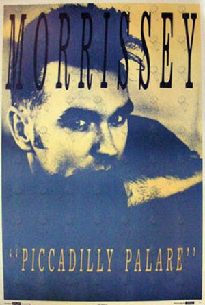 MORRISSEY - 'Piccadilly Palare' Promo Poster - 1