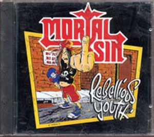 MORTAL SIN - Rebellious Youth - 1