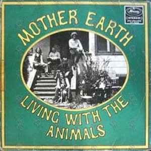 MOTHER EARTH - Living With The Animals - 1
